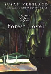 Cover of: The Forest Lover by Susan Vreeland