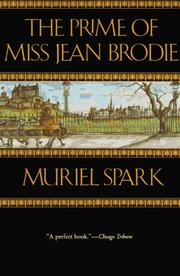 Cover of: The Prime of Miss Jean Brodie by Muriel Spark