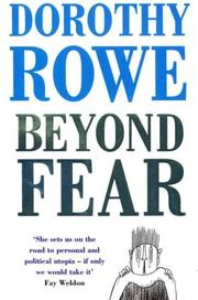 Cover of: Beyond Fear by Dorothy Rowe
