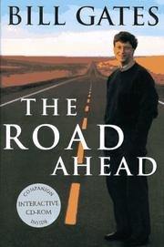 Cover of: The road ahead by Bill Gates