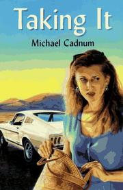 Cover of: Taking It by Michael Cadnum