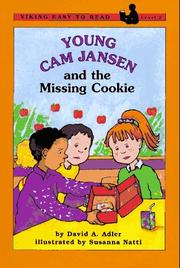 Cover of: Young Cam Jansen and the missing cookie by David A. Adler