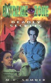 Cover of: Deadly Secrets the Extreme Zone 4 by M.C. Sumner