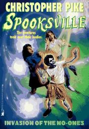 Cover of: Invasion of the No Ones (Spooksville) by Christopher Pike
