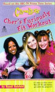 Cover of: Cher&#39;s furiously fit workout by Randi Reisfeld