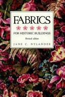 Cover of: Fabrics for historic buildings by Jane C. Nylander