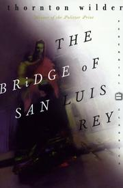 Cover of: The Bridge of San Luis Rey by Thornton Wilder