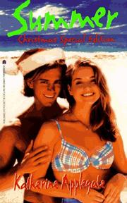 Cover of: SUMMER SPECIAL CHRISTMAS EDITION (Summer Series) by Katherine A. Applegate
