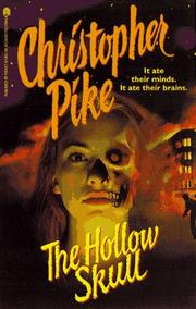 Cover of: The hollow skull by Christopher Pike
