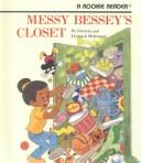 Cover of: Messy Bessey's closet by Pat McKissack