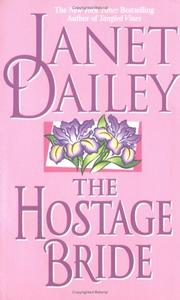 Cover of: The hostage bride by Janet Dailey
