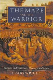 Cover of: The Maze and the Warrior by Craig Wright