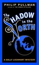 Cover of: Shadow in the north by Philip Pullman