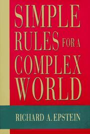 Cover of: Simple Rules for a Complex World by Richard Epstein