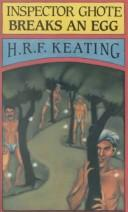 Cover of: Inspector Ghote breaks an egg by H. R. F. Keating