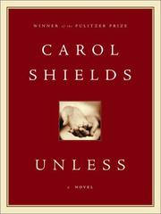 Cover of: Unless by Carol Shields, Carol Shields