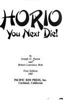 Cover of: Horio, you next die! by J. Nason