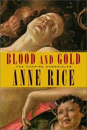 Cover of: Blood and Gold by Anne Rice