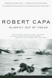 Cover of: Slightly out of focus by Robert Capa