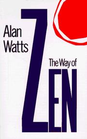 Cover of: The way of Zen by Alan Watts