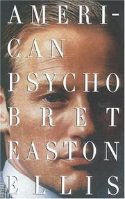 Cover of: American Psycho by Bret Easton Ellis