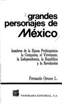 Cover of: Grandes personajes de Mexico by Fernando Orozco L.