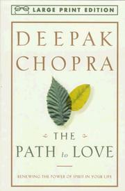 Cover of: The Path to Love by Deepak Chopra, Deepak Chopra