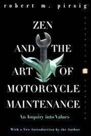 Cover of: Zen and the Art of Motorcycle Maintenance by Robert M. Pirsig