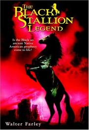 Cover of: The black stallion legend by Walter Farley
