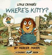 Cover of: Little Critter's where's Kitty? by Mercer Mayer