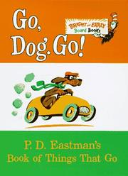Cover of: Go, Dog. Go! by P.D. Eastman, P. D. Eastman