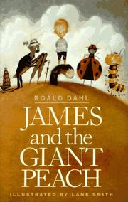 Cover of: James and the Giant Peach by Roald Dahl