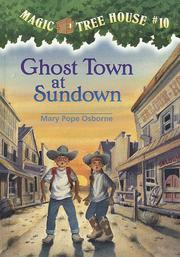 Cover of: Ghost town at sundown by Mary Pope Osborne