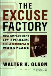 The Excuse Factory Walter K. Olson