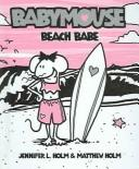 Cover of: Babymouse by Jennifer L. Holm
