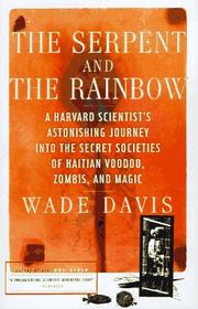 Cover of: The Serpent and the Rainbow by Wade Davis