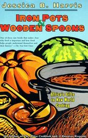 Cover of: Iron pots and wooden spoons by Jessica B. Harris