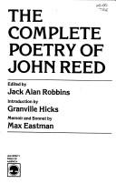 Cover of: The complete poetry of John Reed by Reed, John