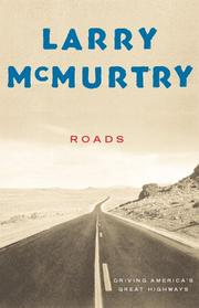 Cover of: Roads by Larry McMurtry