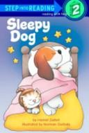 Cover of: Sleepy dog by Harriet Ziefert