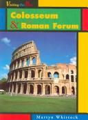 Cover of: The Colosseum & the Roman Forum by Martyn J. Whittock
