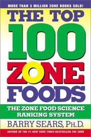 Cover of: The Top 100 Zone Foods by Barry Sears