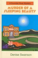 Cover of: Murder of a sleeping beauty by Denise Swanson