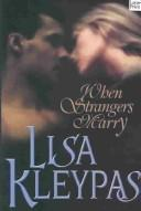 Cover of: When strangers marry by Authors mixed