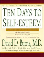 Cover of: Ten days to self-esteem by David D. Burns
