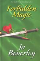 Cover of: Forbidden magic by Jo Beverley