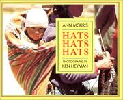 Cover of: Hats, hats, hats by Morris, Ann