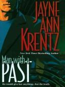 Cover of: Man with a past by Jayne Ann Krentz