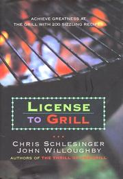 Cover of: License to grill by Chris Schlesinger