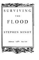 Cover of: Surviving the flood by Stephen Minot